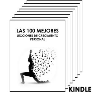 Las 100 Mejores Lecciones de Crecimiento Personal (Kindle)
